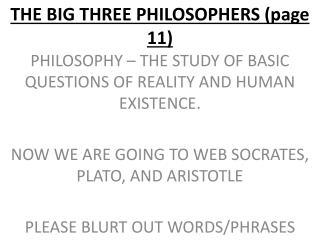 THE BIG THREE PHILOSOPHERS (page 11)