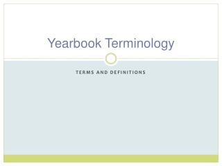 Yearbook Terminology