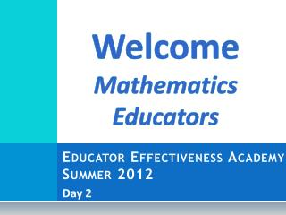 Educator Effectiveness Academy Summer 2012