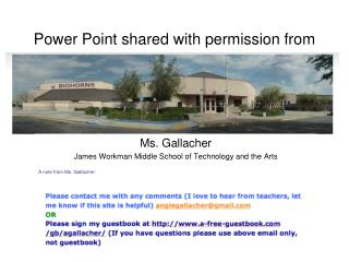Power Point shared with permission from