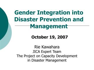 Gender Integration into Disaster Prevention and Management