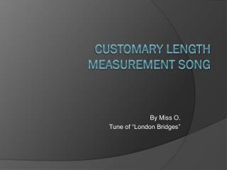 Customary Length Measurement Song