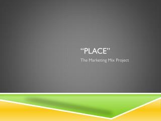 """Place"""