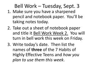 Bell Work – Tuesday, Sept. 3
