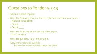 Questions to Ponder 9-3-13
