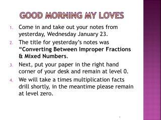 Good Morning My Loves