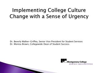 Implementing  College Culture Change with a Sense of Urgency