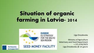 Situation of organic farming in Latvia-  2014