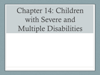 Severe and Multiple Disabilities:  Definition