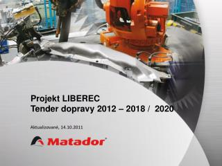 Projekt LIBEREC Tender dopravy 2012 – 2018 /  2020