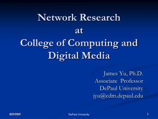 Network Research at  College of Computing and Digital Media