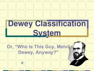 Dewey Classification System