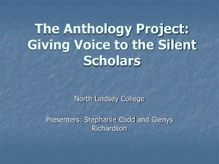 The Anthology Project: Giving Voice to the Silent Scholars