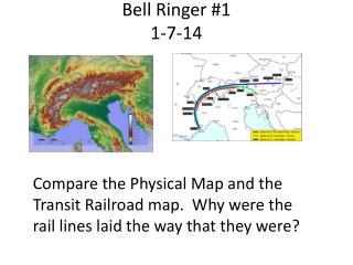Bell Ringer  #1 1-7-14