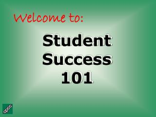 Student Success 101 Student Success