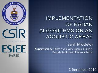 Implementation  of Radar  Algorithms  on an  Acoustic Array