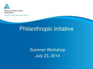 Philanthropic  Initative