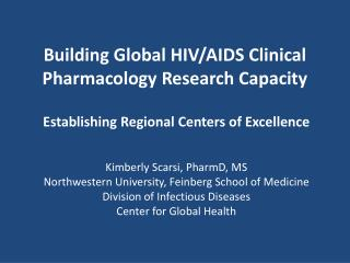 Building Global HIV/AIDS Clinical Pharmacology Research Capacity