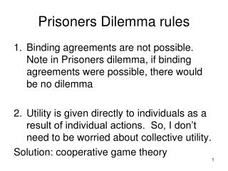 Prisoners Dilemma rules