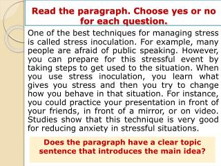 Read  the paragraph. Choose yes or no for each question.