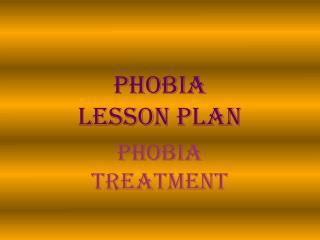 Phobia    Treatment