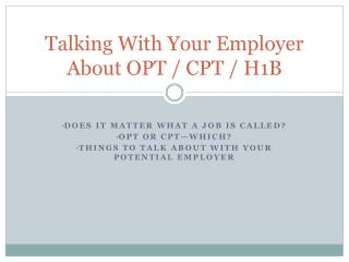 Talking With Your Employer About OPT / CPT / H1B