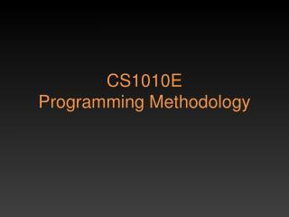 CS1010E Programming Methodology