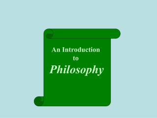 An Introduction  to  Philosophy