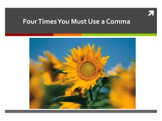 Four Times You Must Use a Comma