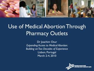 Use of Medical Abortion Through Pharmacy Outlets
