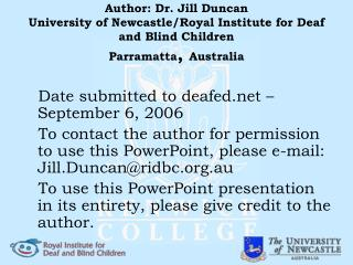 Author: Dr. Jill Duncan University of Newcastle