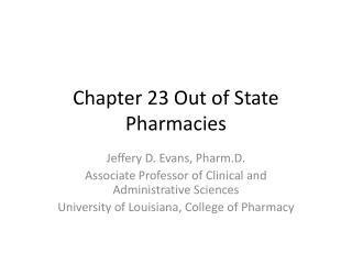 Chapter 23 Out of State Pharmacies