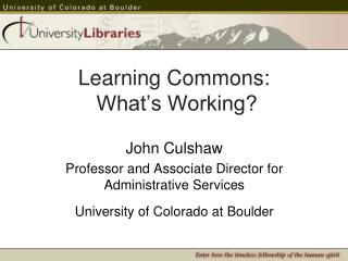 Learning Commons:  What's Working?