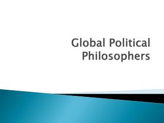 Global Political Philosophers