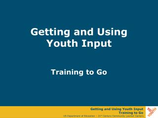 Getting and Using Youth Input