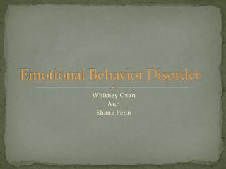 Emotional Behavior Disorder