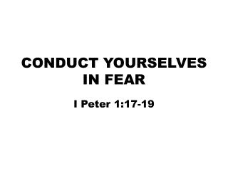 CONDUCT YOURSELVES IN FEAR