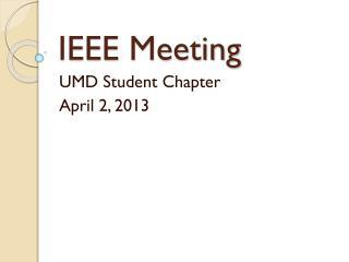 IEEE Meeting