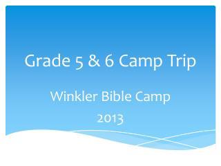 Grade 5 & 6 Camp Trip