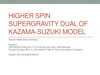 Higher spin  supergravity  dual of  Kazama -Suzuki model