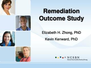 Remediation Outcome Study