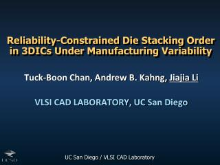 Reliability-Constrained Die Stacking Order in  3DICs  Under Manufacturing Variability