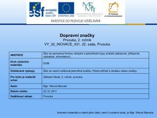 Dopravní značky Prvouka, 2. ročník VY_32_INOVACE_431,  22. sada, Prvouka