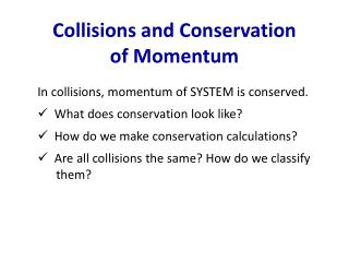 Collisions and Conservation of Momentum