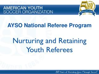 Nurturing and Retaining Youth Referees