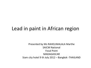 Lead  in  paint  in  African region