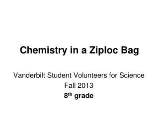 Chemistry in a Ziploc Bag