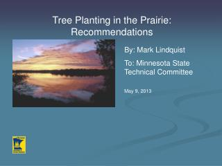 Tree Planting in the Prairie: Recommendations