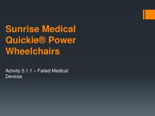 Sunrise Medical Quickie® Power Wheelchairs