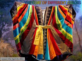 THE COAT OF DIFFERENT COLORS